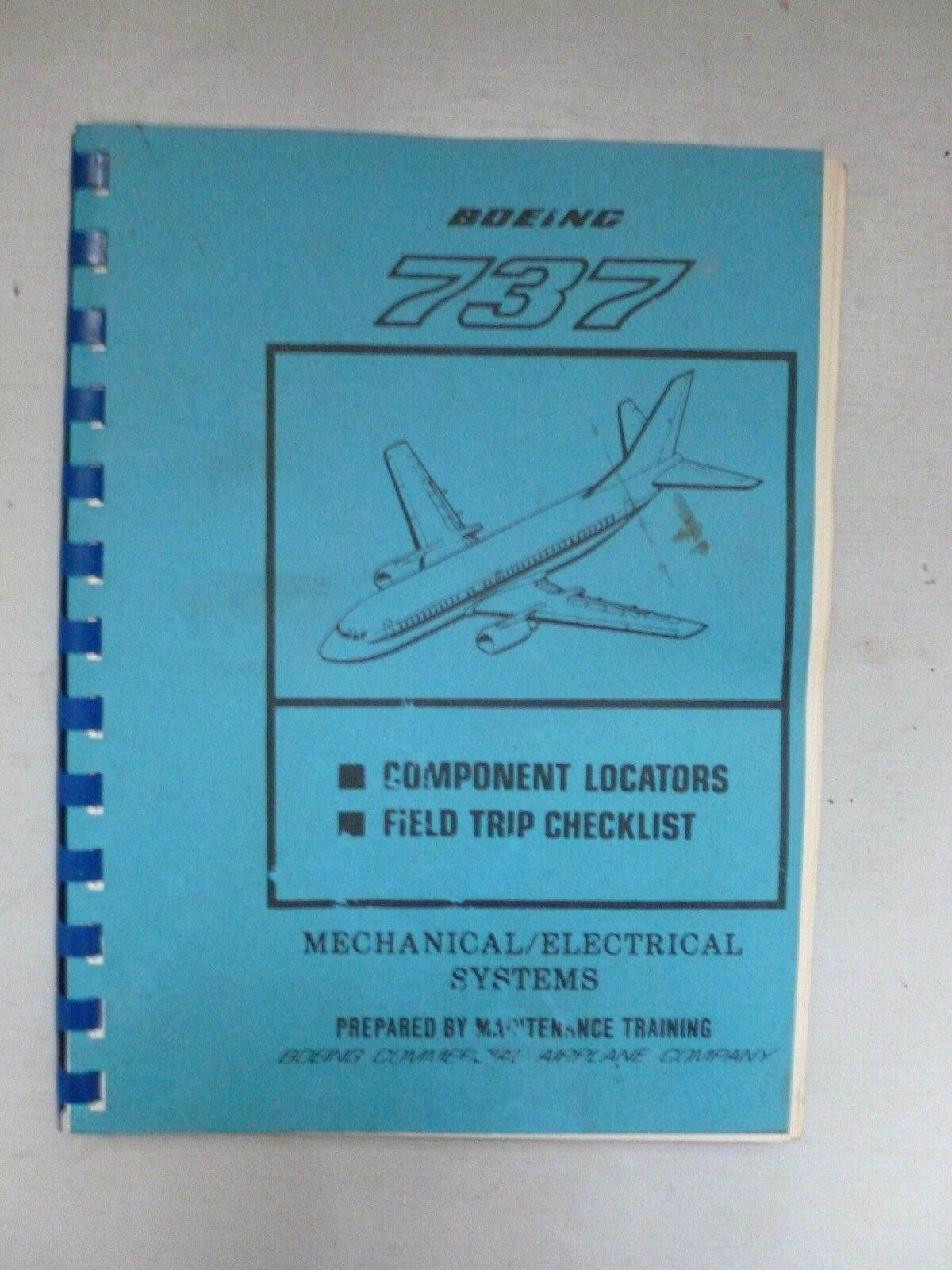 Boeing 737 Maintenance Training Component Locators & Field (Test) Trip  Checklist 1 of 3Only 1 available ...