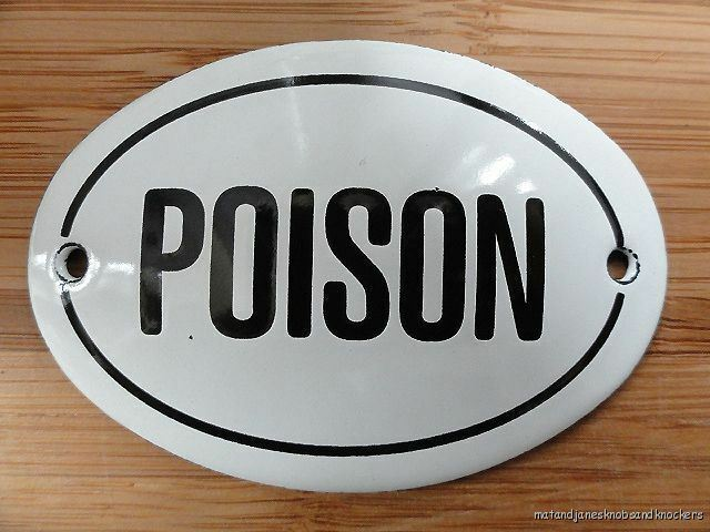 Small Antique Style Enamel Poison Door Sign Cabinet Wall Plaque