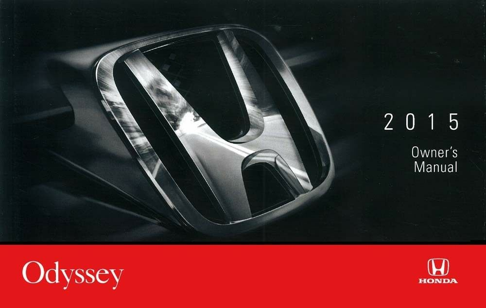 2015 honda odyssey owners manual user guide reference operator book rh picclick com honda odyssey 2012 owners manual honda odyssey 2015 owner s manual