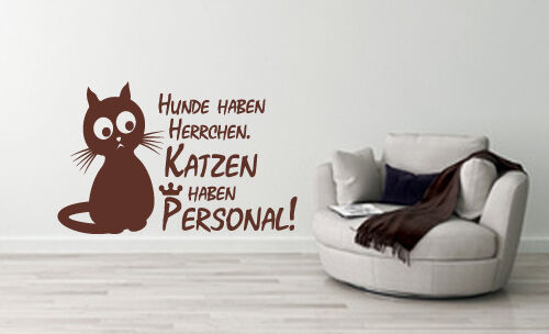 Wandtattoo disant CHIENS avoir Maîtres CHATS avoir Personal Redewendung wa-126b