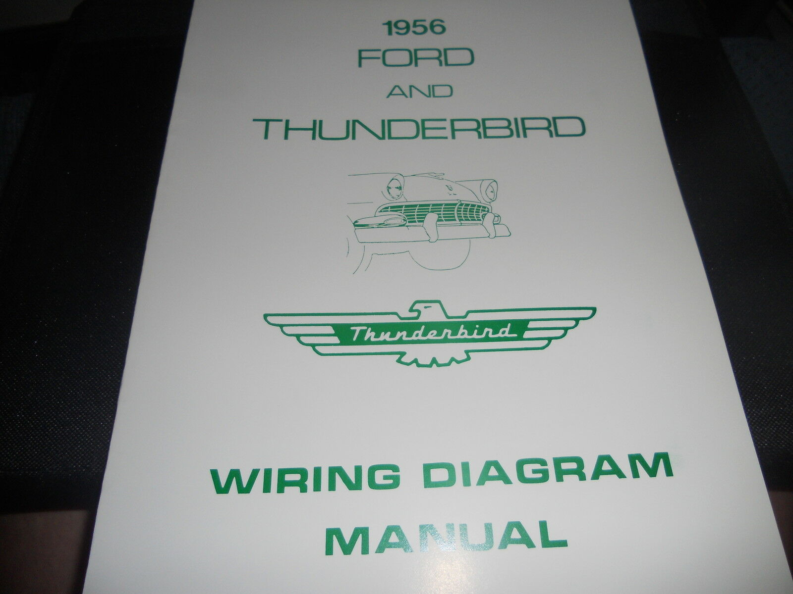 1956 Ford Thunderbird TBird Wiring Manual 1 of 1 See More