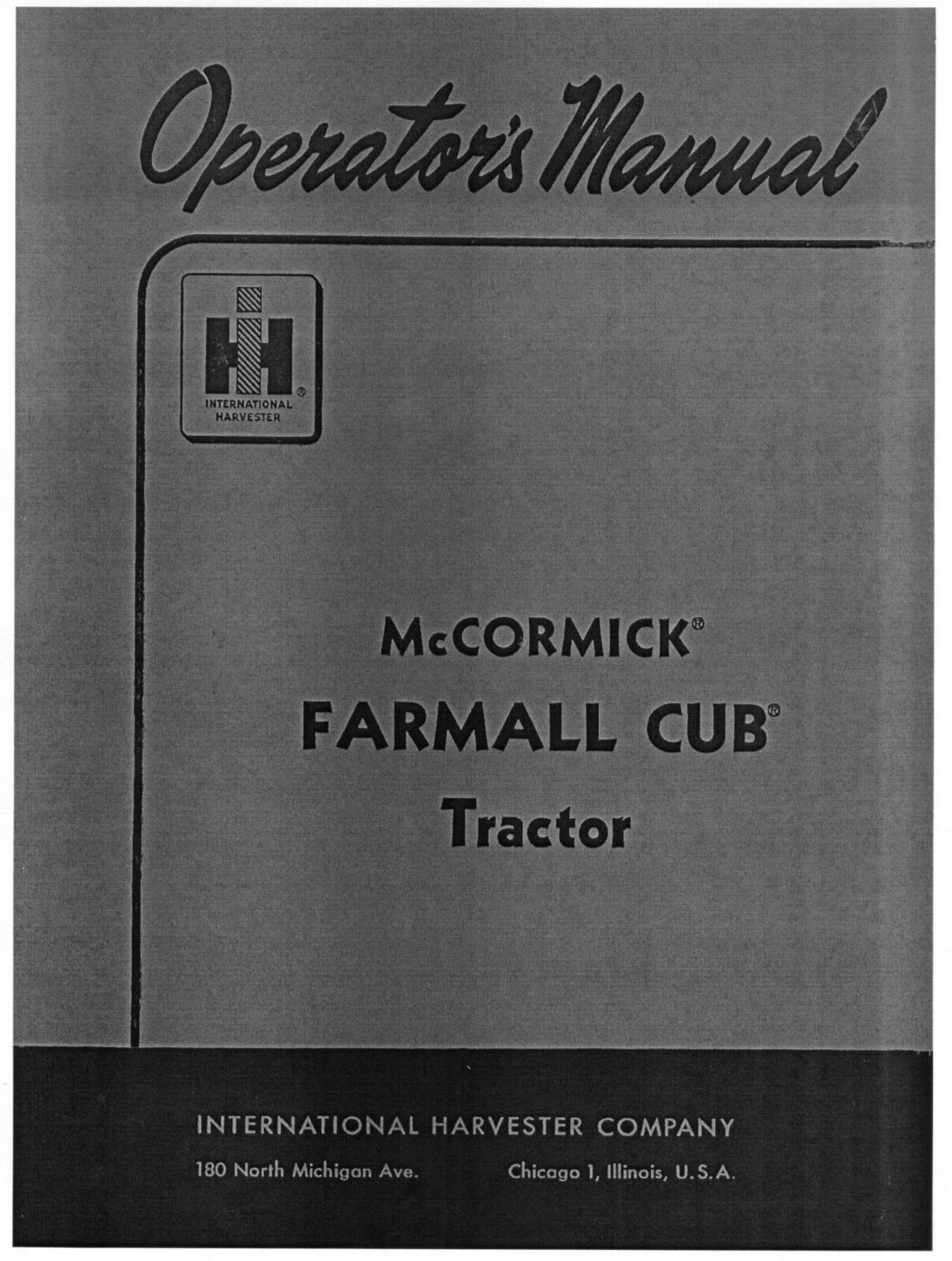 FARMALL CUB Operators Manual - IH - McCORMICK 1 of 4Only 4 available ...
