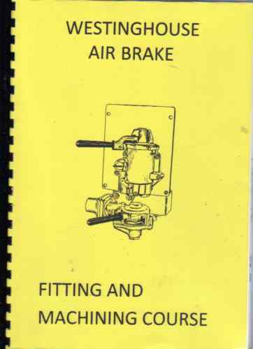 Westing house air brake training course aud