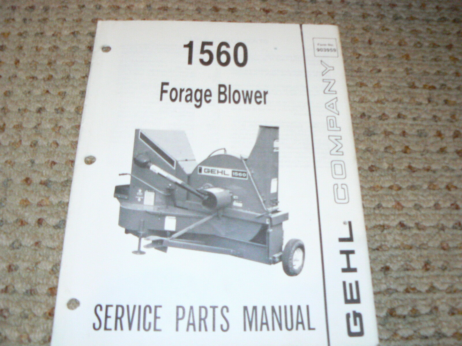 Gehl 1560 Forage Blower Dealer's Parts Manual 1 of 1Only 1 available ...
