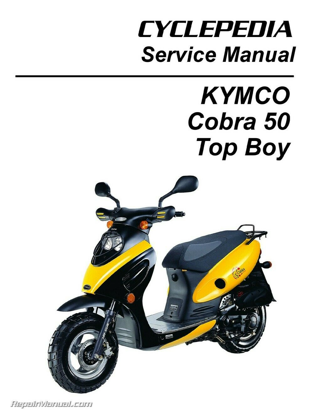 KYMCO Cobra 50 - Top Boy Scooter Service Manual Printed by CYCLEPEDIA 1 of  1Only 4 available ...