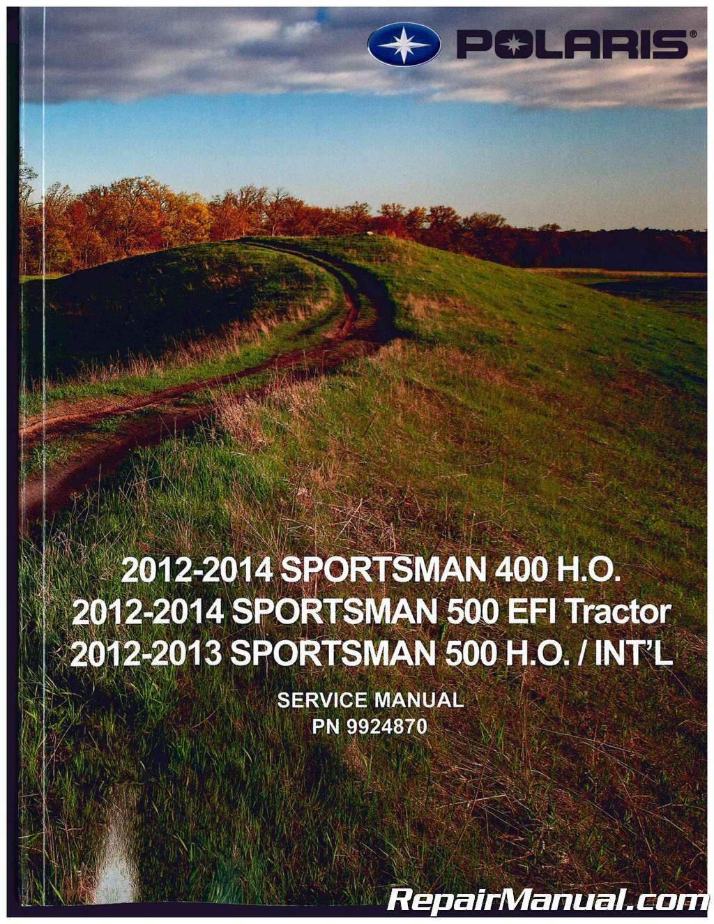 2012 – 2014 Polaris Sportsman 400 500 ATV Service Manual : 9924870 1 of  1Only 5 available See More