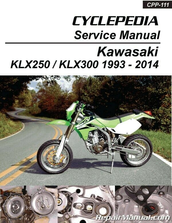 Kawasaki Klx250 Klx300 Printed Cyclepedia Motorcycle Service Manual Klx 140 Wiring Diagram 1 Of 1only 4 Available