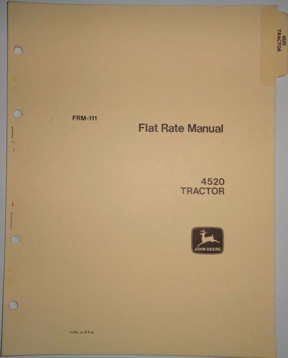 John Deere 4520 Tractor Flat Rate (repair time) Manual FRM-111 JD Dealers 1  of 1Only 1 available See More