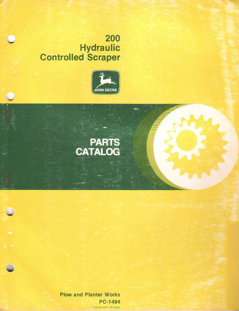 John Deere 200 hydraulic controlled scraper Parts Catalog Manual 1 of 1Only  1 available ...