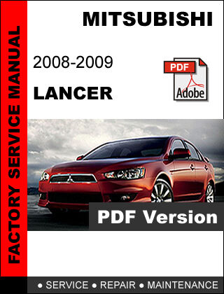 mitsubishi lancer 2008 2009 factory oem service repair workshop rh picclick com 2008 mitsubishi lancer service repair manual download 2008 Mitsubishi Lancer Radio