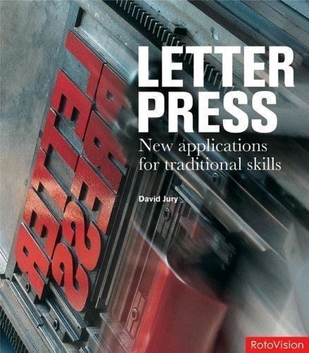 Letter Press New Applications For Traditional Skills By