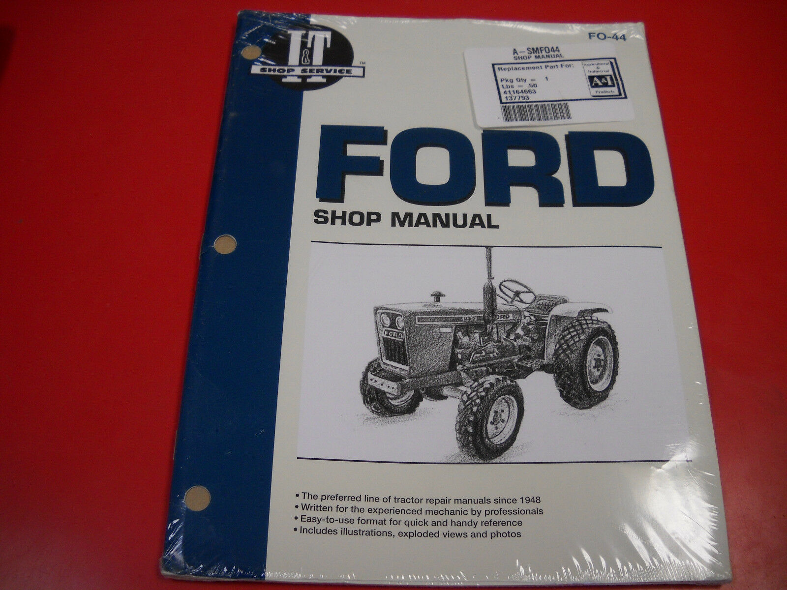 Ford Tractor I&T Shop Service Manual 1100 1200 1300 1510 1700 1910 2110  FO44 1 of 2Only 1 available ...