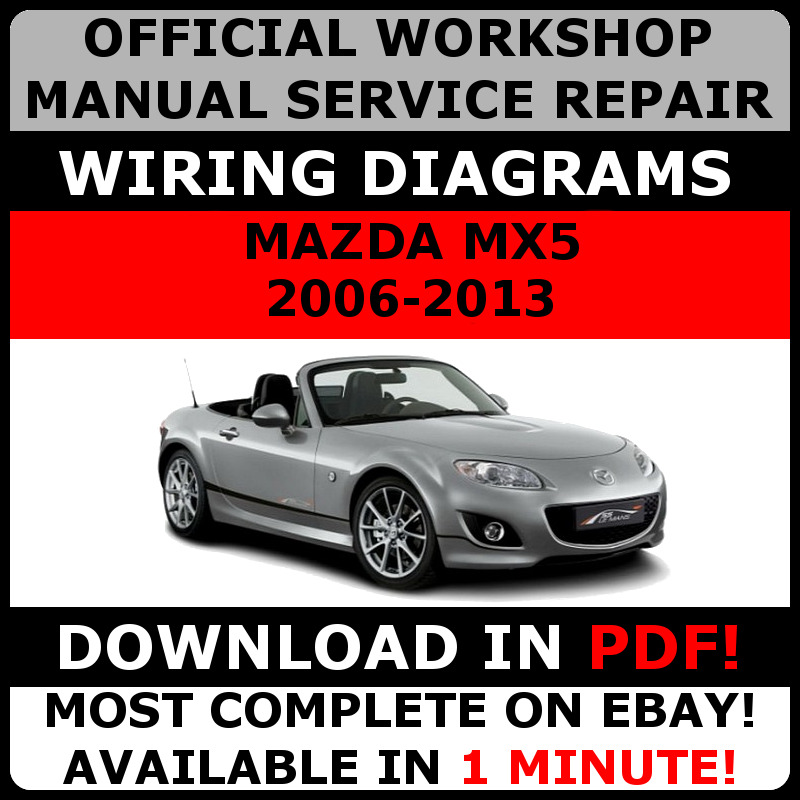 official workshop service repair manual for mazda mx5 2006 2013 rh picclick co uk Garage Vary Miata 06 Skirts 2006 Miata Touring