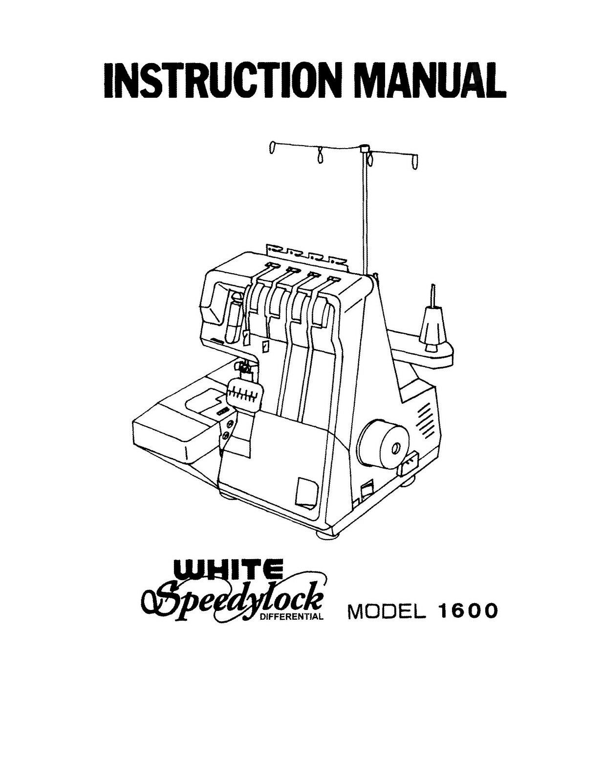 Instruction Manual Book For White Speedylock 1600 Serger 1 of 1Only 1  available ...