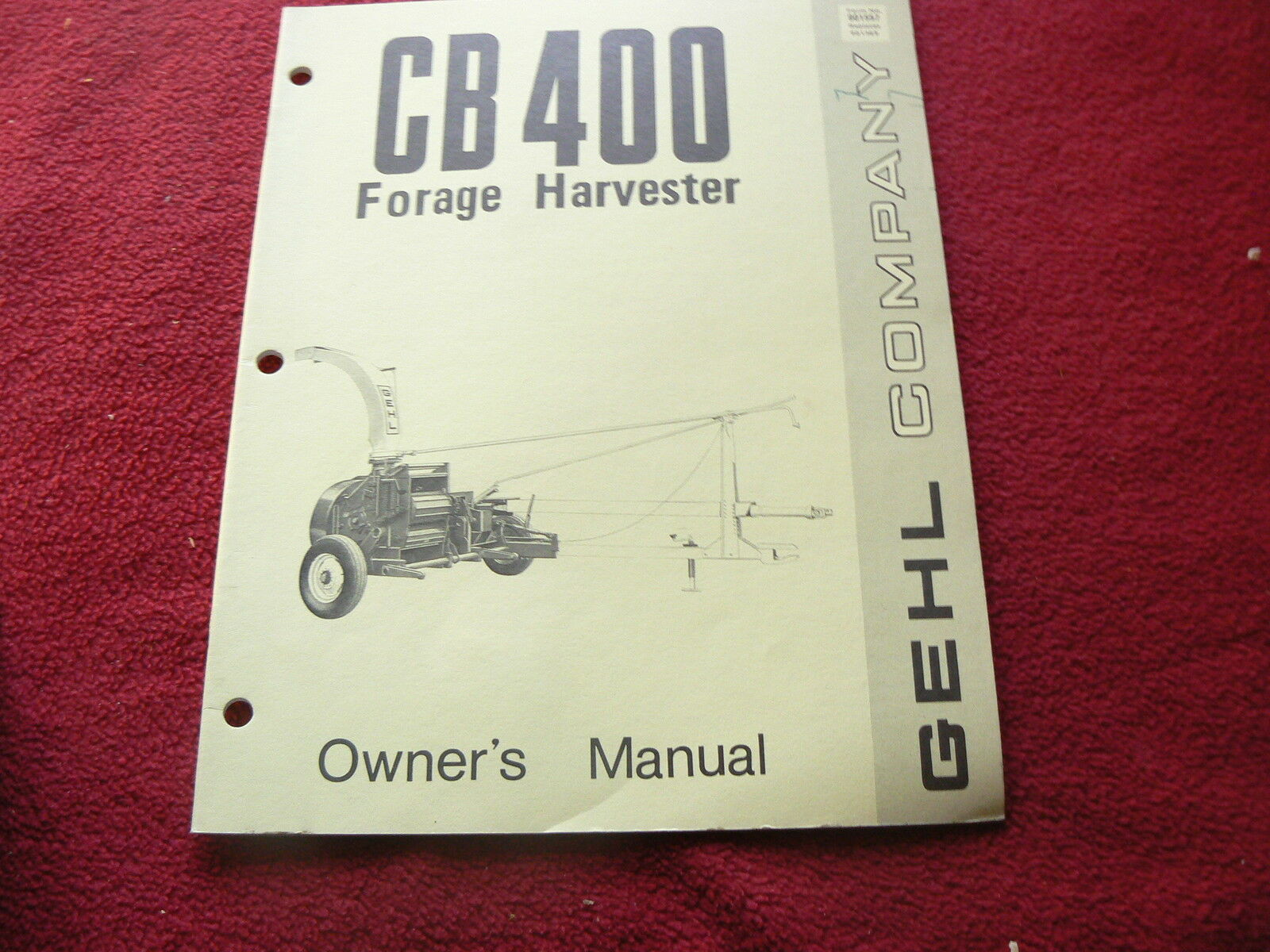 Gehl CB 400 Forage Harvester Operator's Manual 1 of 1Only 1 available .