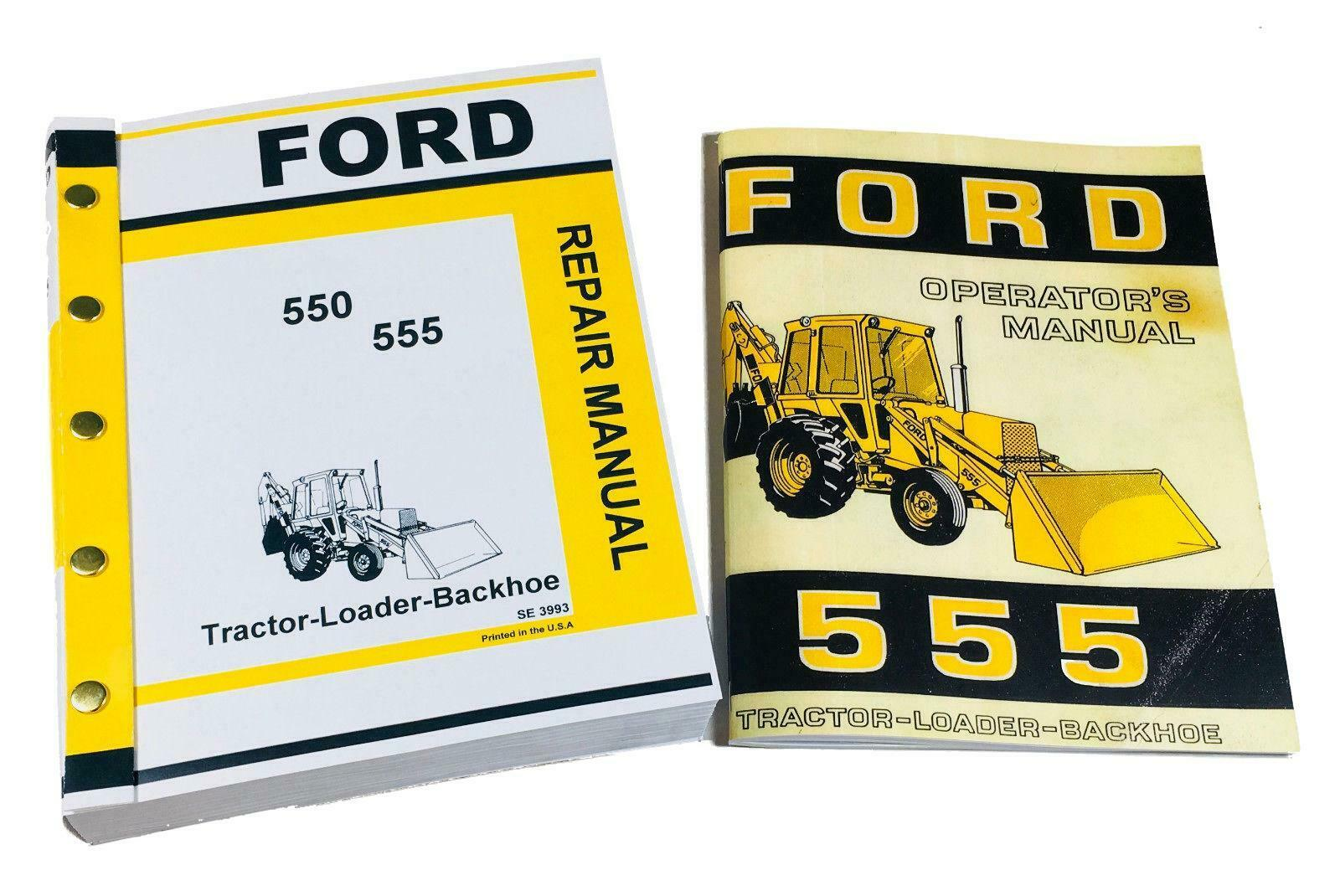 Ford 555 Tractor Loader Backhoe Owners Operators Service Repair Shop Manual  1 of 7FREE Shipping ...