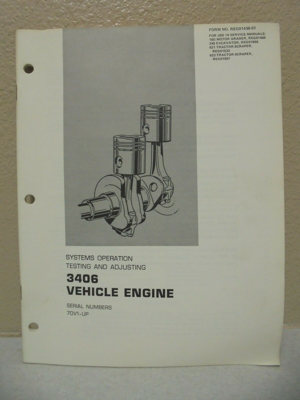 Caterpillar Manual 3406 Vehicular Engine Systems Operation Testing &  Adjusting 1 of 4Only 1 available ...