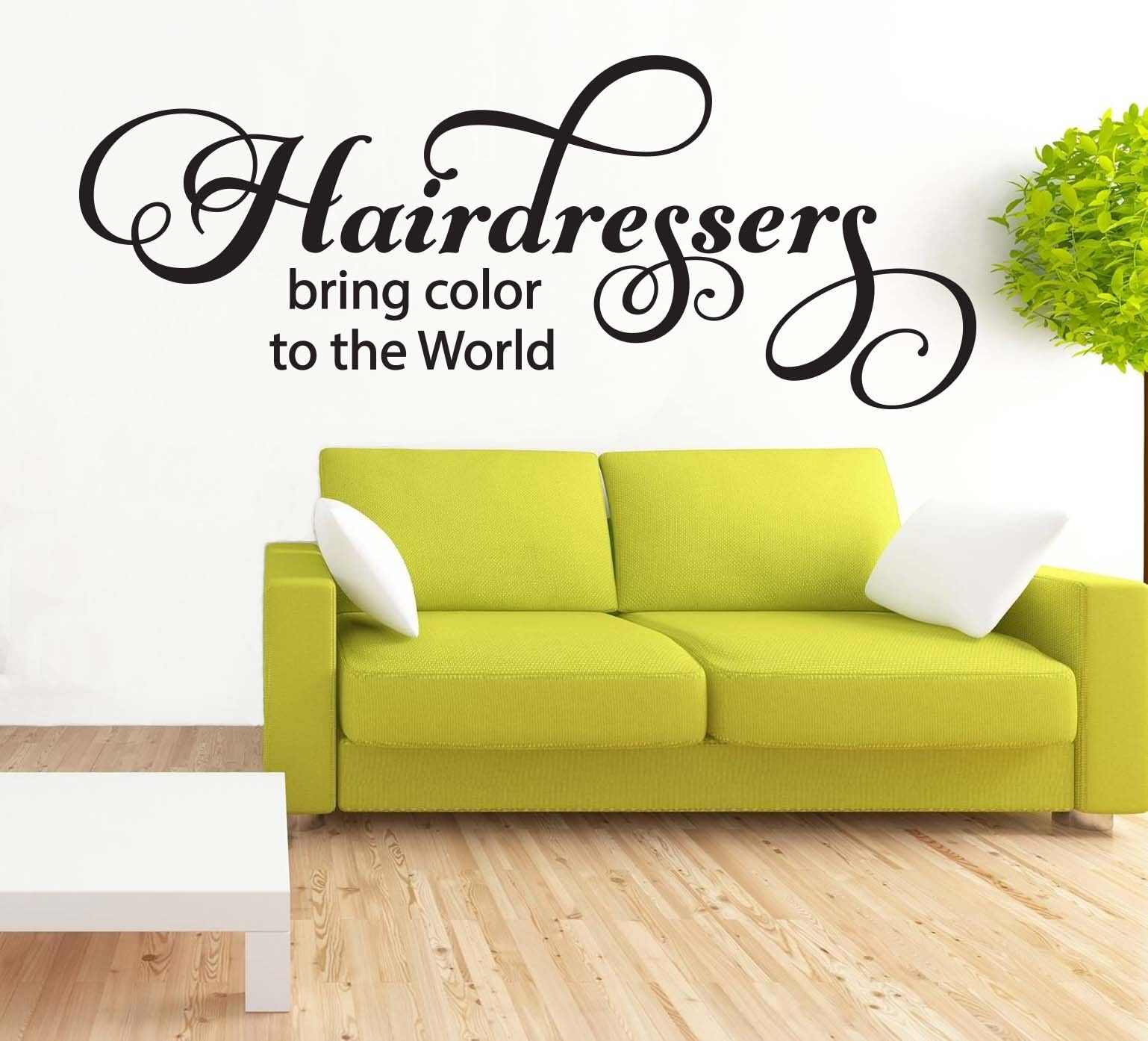 HAIRDRESSERS BRING Color To The World Wall Art Quote Vinyl Decal ...