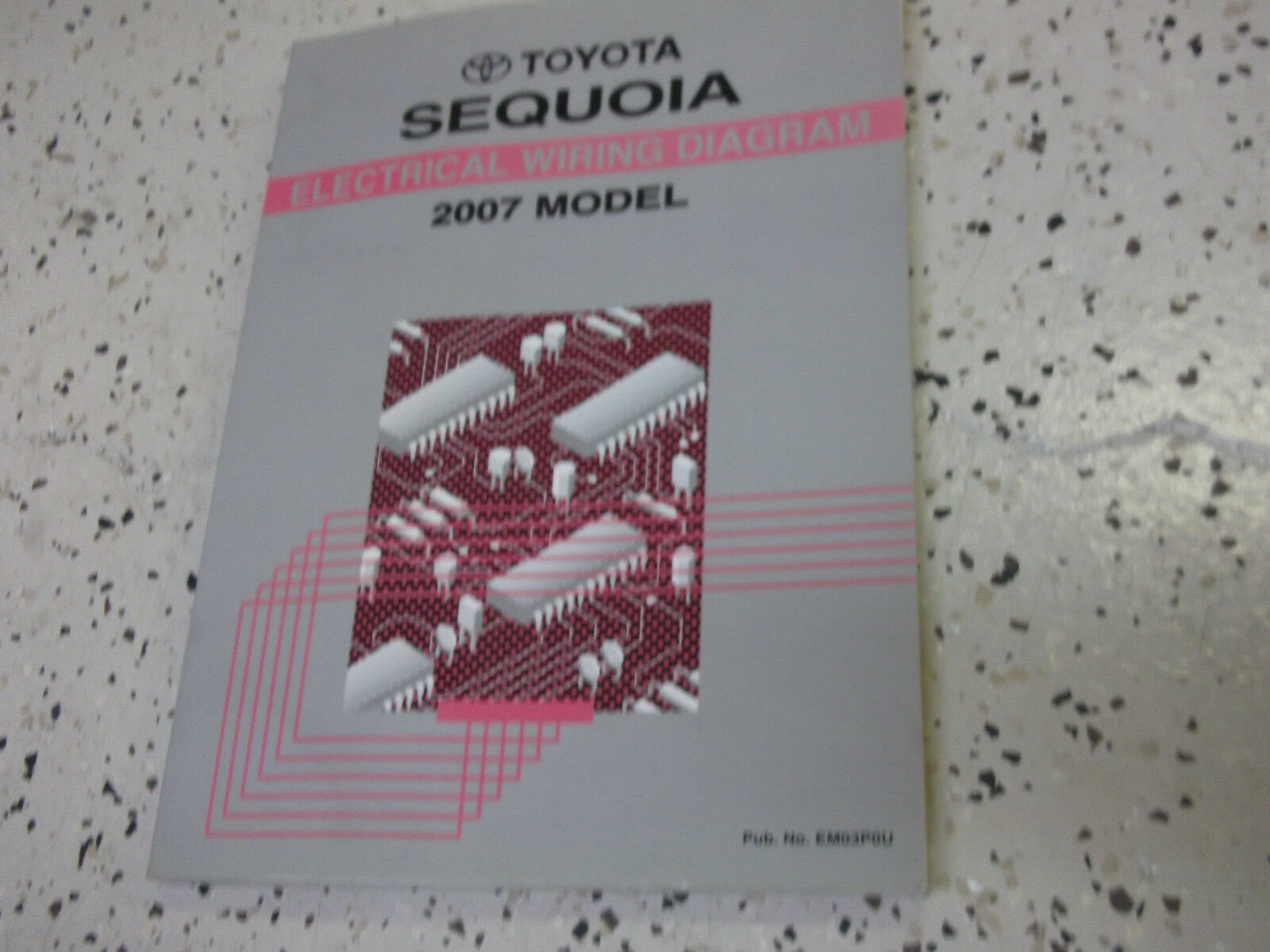 2007 Toyota Sequoia Electrical Wiring Diagram Service Shop Repair Harness Manual Ewd 07 1 Of 3free Shipping