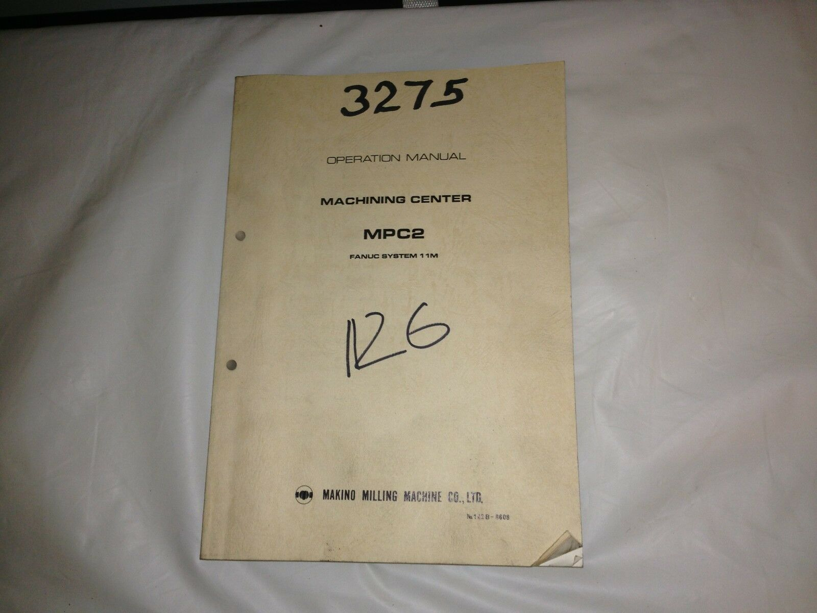 Makino Operation Manual Fanuc System 11M Machining Center MPC2 1 of 1Only 2  available ...