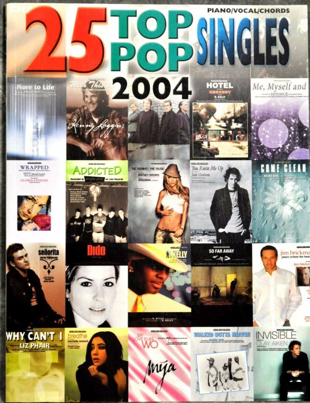 25 Top Pop Singles Of 2004 Pianovocalguitar Chords Music Book