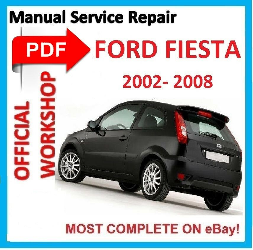 official workshop manual service repair for ford fiesta 2002 2008 rh picclick co uk ford fiesta mk6 haynes manual free download Is a 2003 Ford Fiesta MK