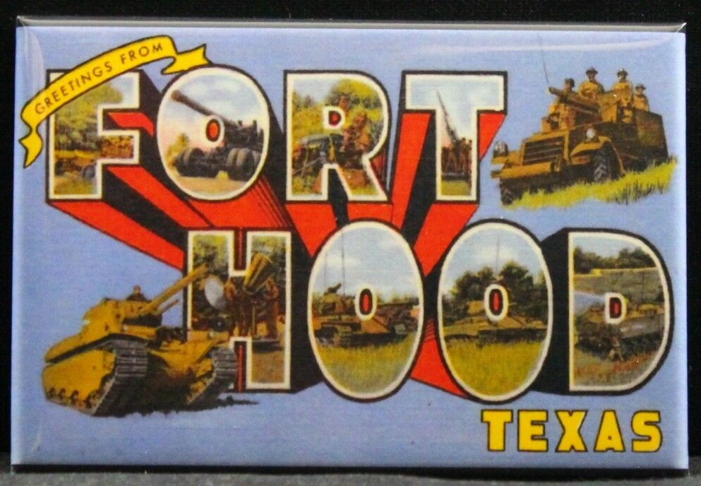 Greetings from fort hood texas vintage postcard 2 x 3 fridge 1 of 2only 4 available m4hsunfo