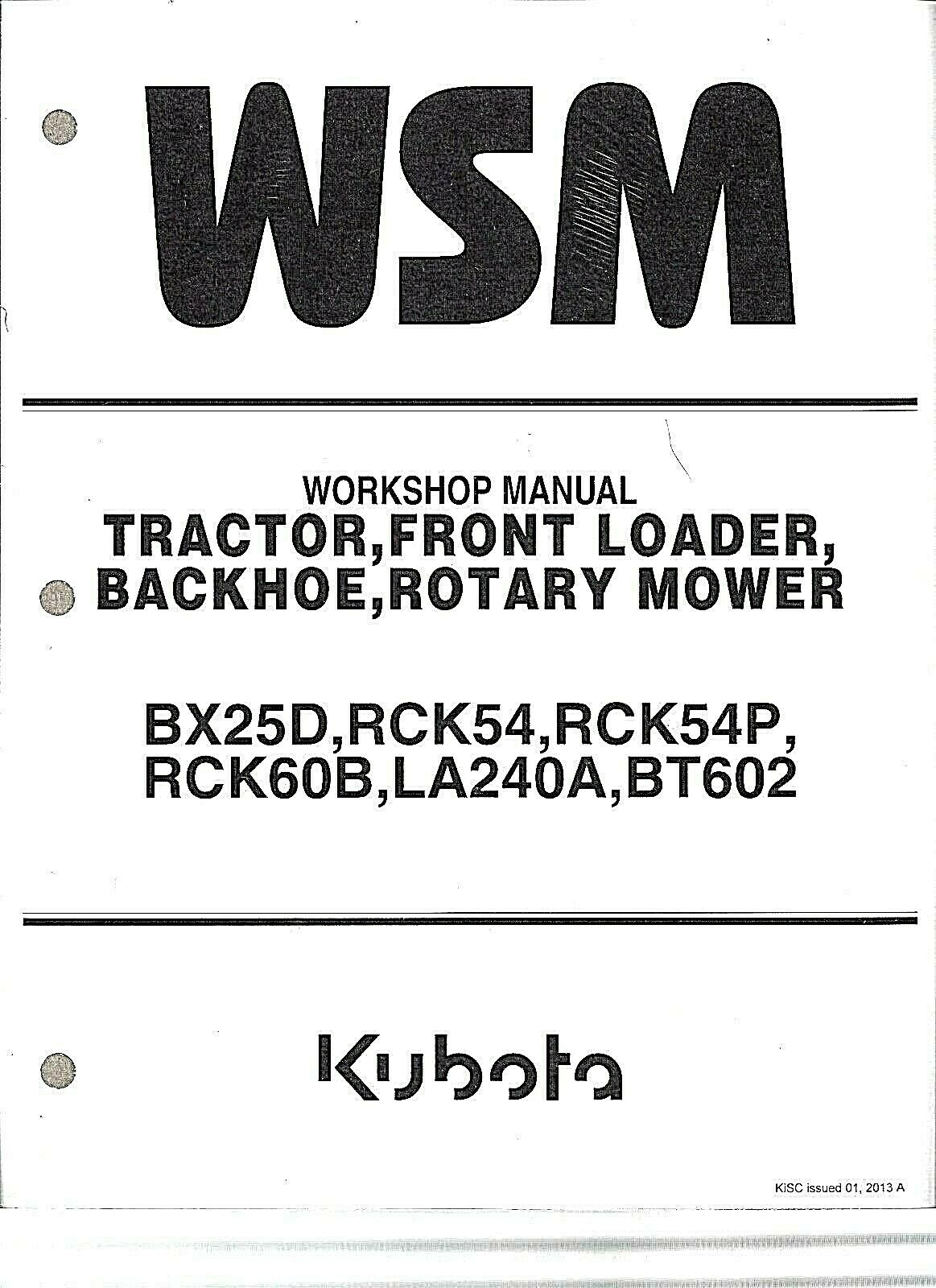 Kubota BX25D Tractor, Loader, Backhoe, Rotary Mower Workshop Manual  9Y111-08570 1 of 1Only 2 available See More