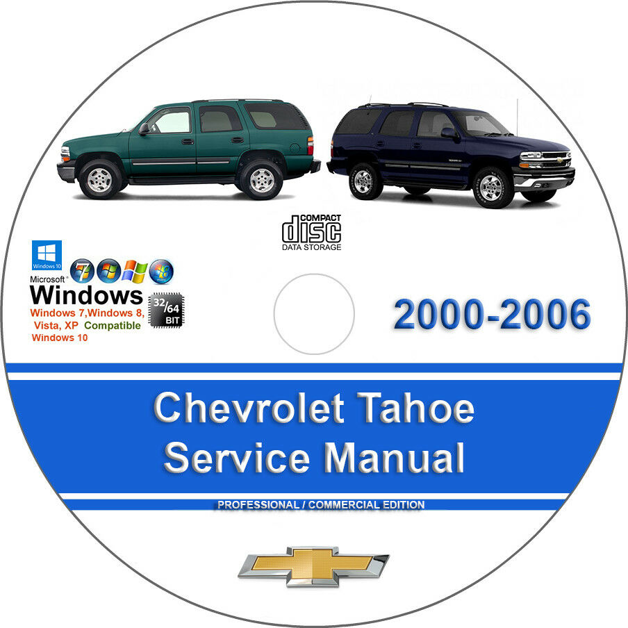 Chevrolet Tahoe 2000 2001 2002 2003 2004 2005 2006 Factory Service Repair  Manual 1 of 1FREE Shipping ...