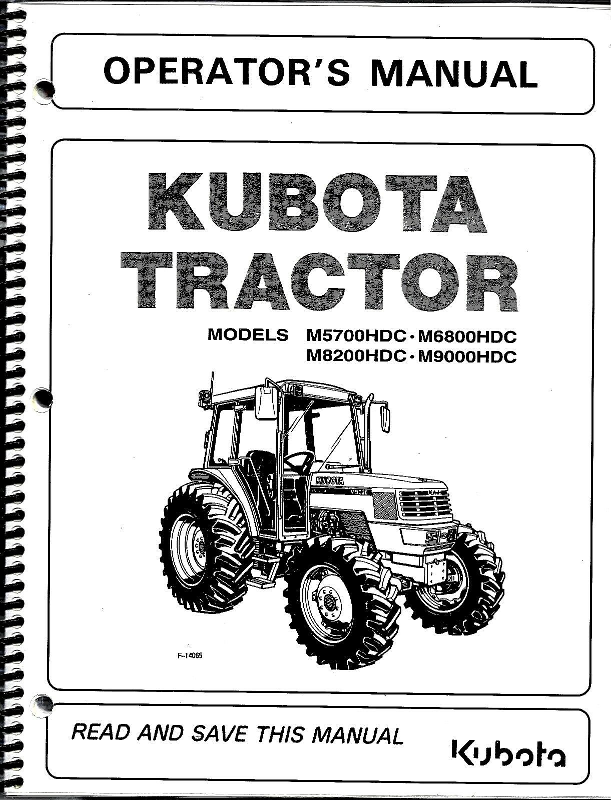 Kubota M5700HDC M6800HDC M8200HDC M9000HDC Tractor Operator's Manual  3A881-99711 1 of 1Only 1 available ...