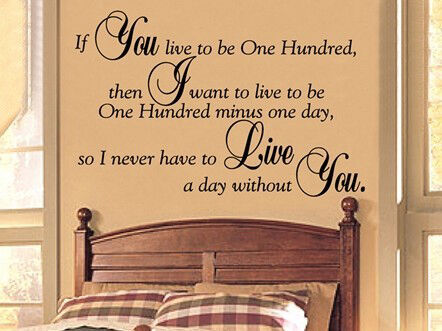 If You Live To Be One Hundred Decal Wall Quote Vinyl