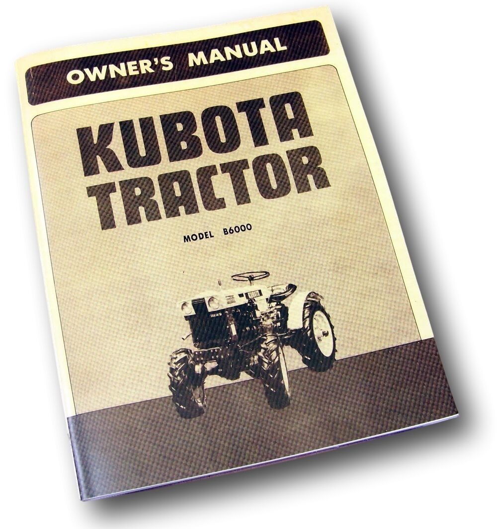 Kubota B6000 Tractor Owners Operators Parts Manual Maintenance Catalog List  1 of 12FREE Shipping ...