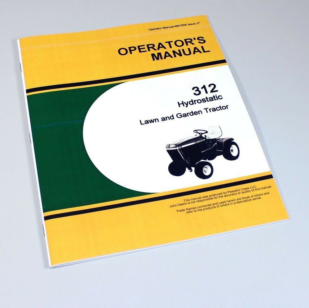 Operators Manual For John Deere 312 Hydrostatic Lawn Garden Tractor Mower  Owners 1 of 6FREE Shipping ...