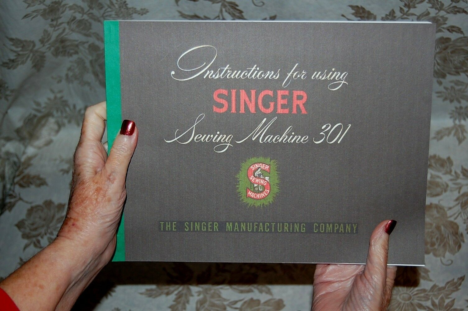 Rare Deluxe-Edition Instructions Manual for Singer 301, 301A Sewing Machines