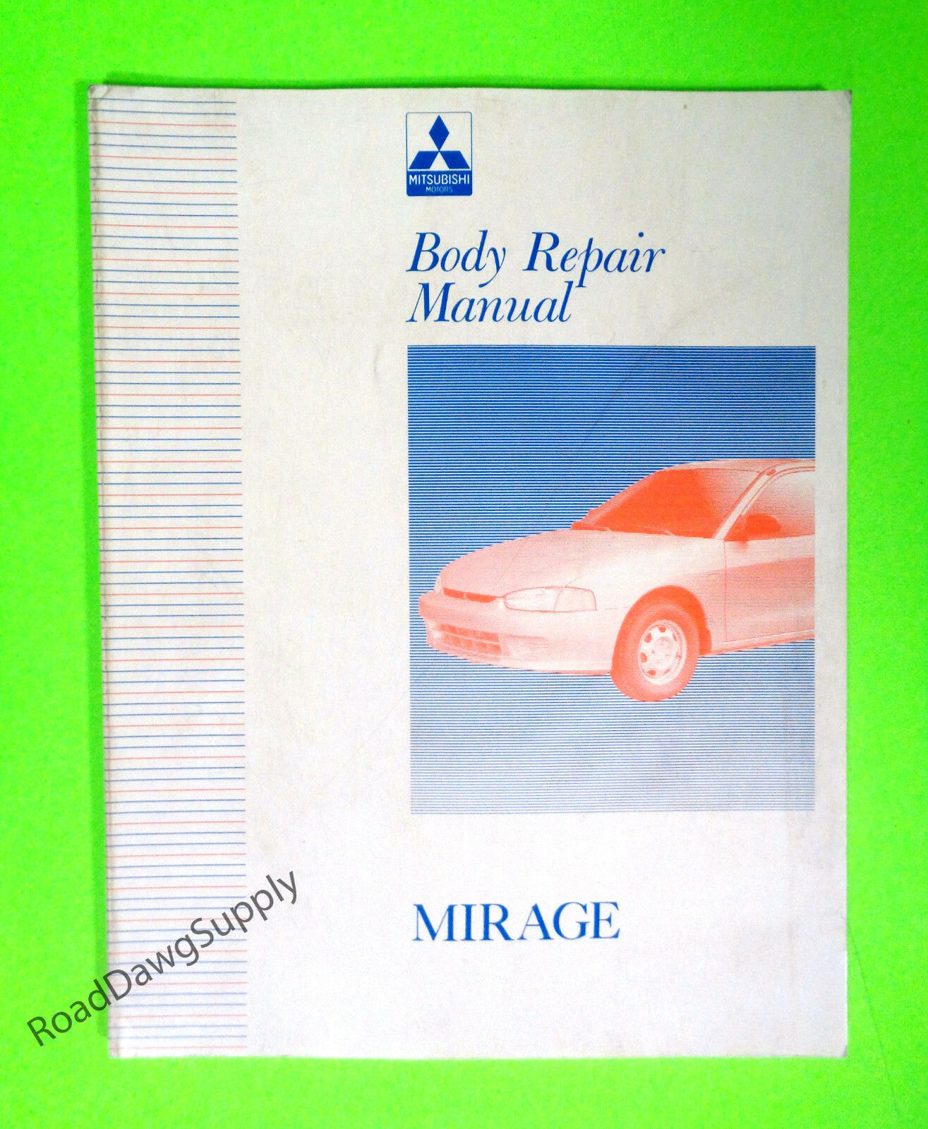 1997 Mitsubishi Mirage Body Repair Service Manual Book 1 of 1Only 1  available ...