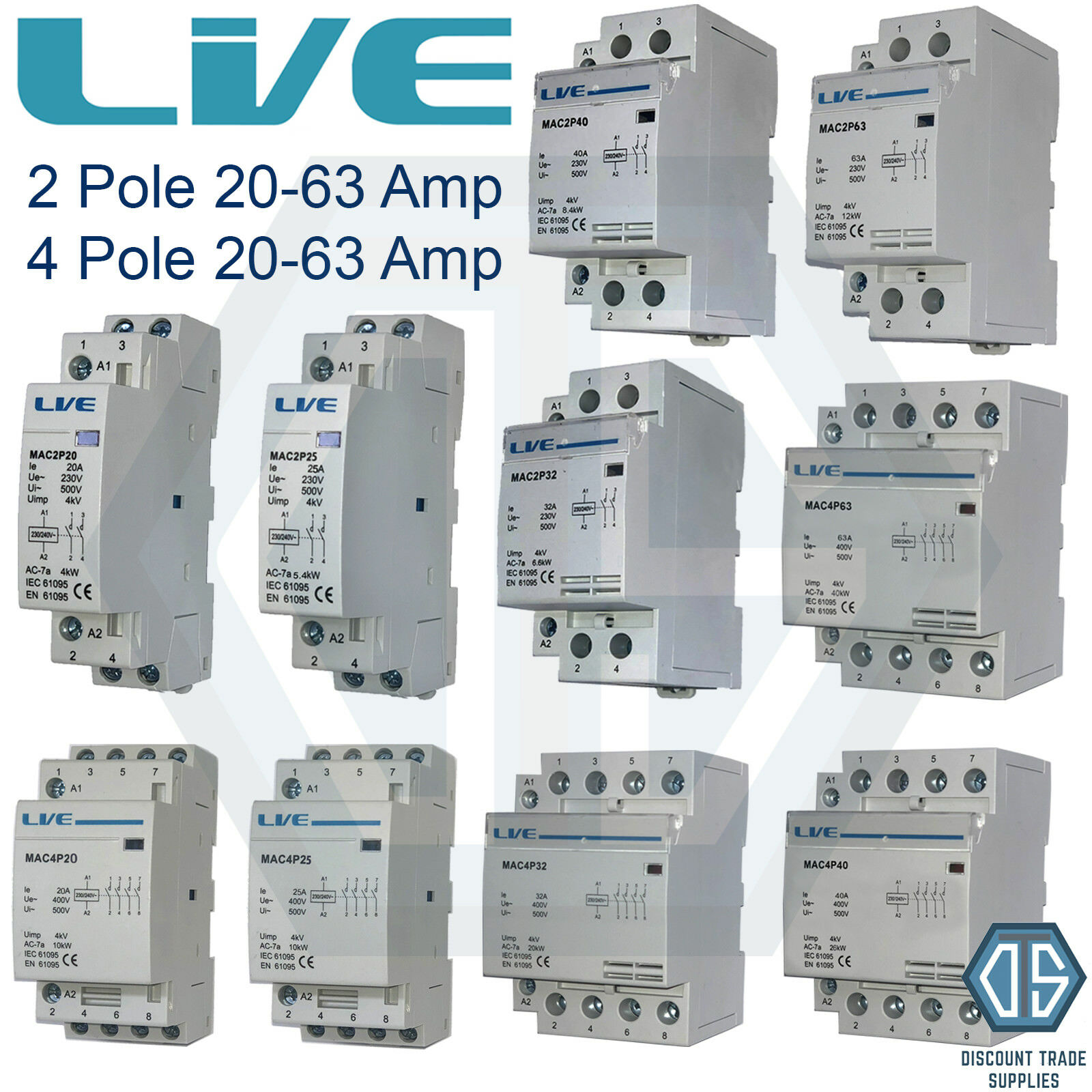 2 POLE 4 Pole 20 Amp 25 Amp 32 Amp 40 Amp 63 Amp Contactor Normal ...