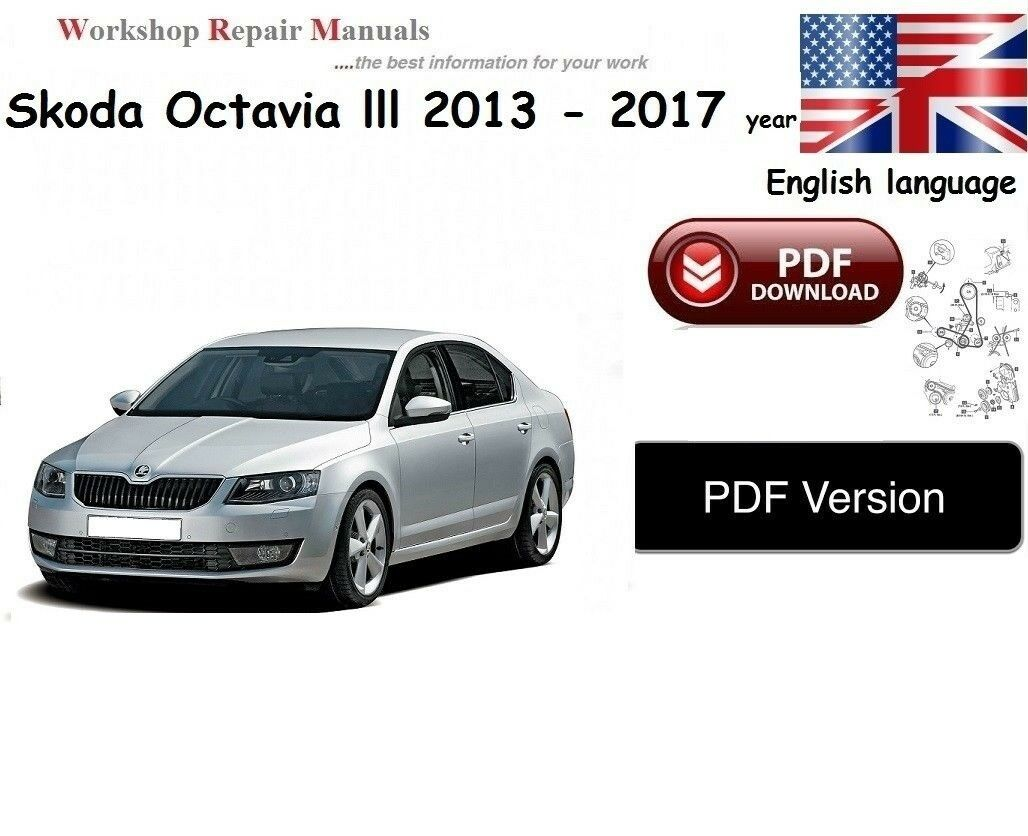 Skoda Octavia lll WORKSHOP SERVICE MANUAL 2013 -2017 year 1 of 1Only 3  available ...