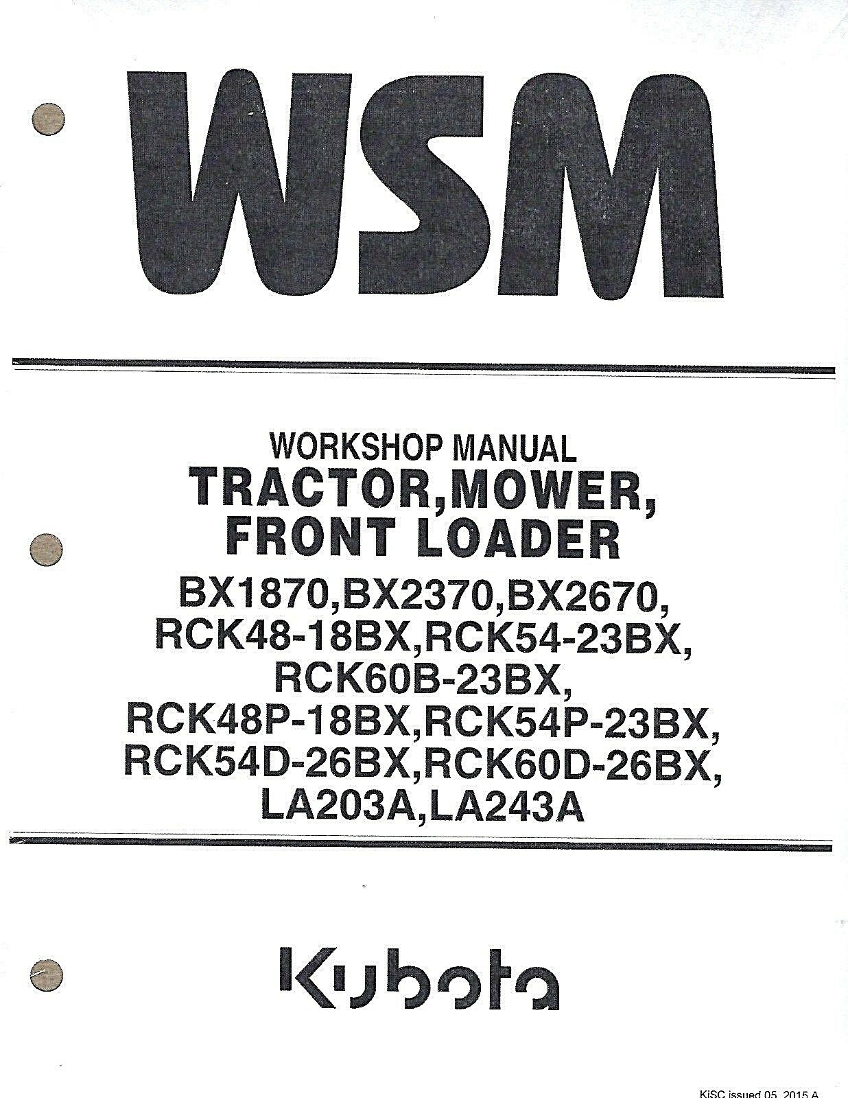 Kubota BX1870, BX2370, BX2670 Tractor, Loader, Rotary Mower Workshop Manual  1 of 1Only 1 available See More