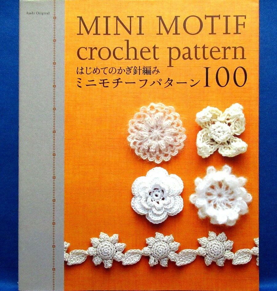 Mini Motif Crochet Pattern 100 Japanese Crochet Knitting Craft Book