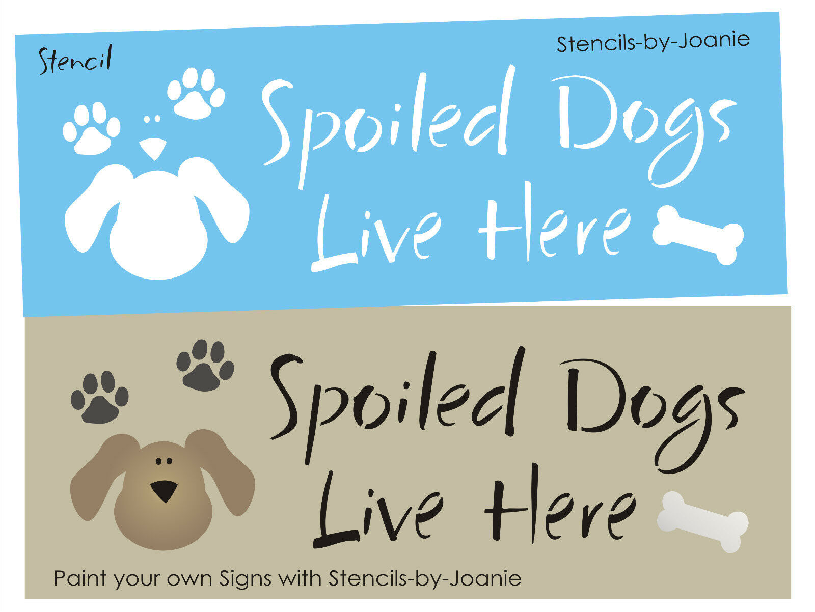 Design Your Own Home Nebraska Pet Stencil Spoiled Dogs Live Here Puppy Paw Print Dog