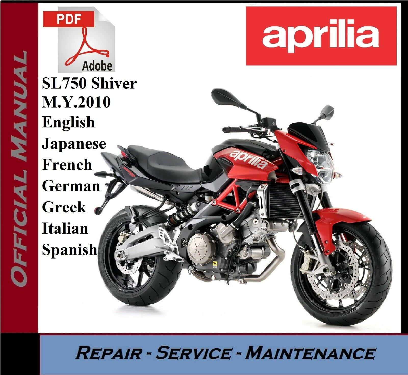 Aprilia SL750 Shiver M.Y.2010 Workshop Service Repair Manual 1 of 1FREE  Shipping ...
