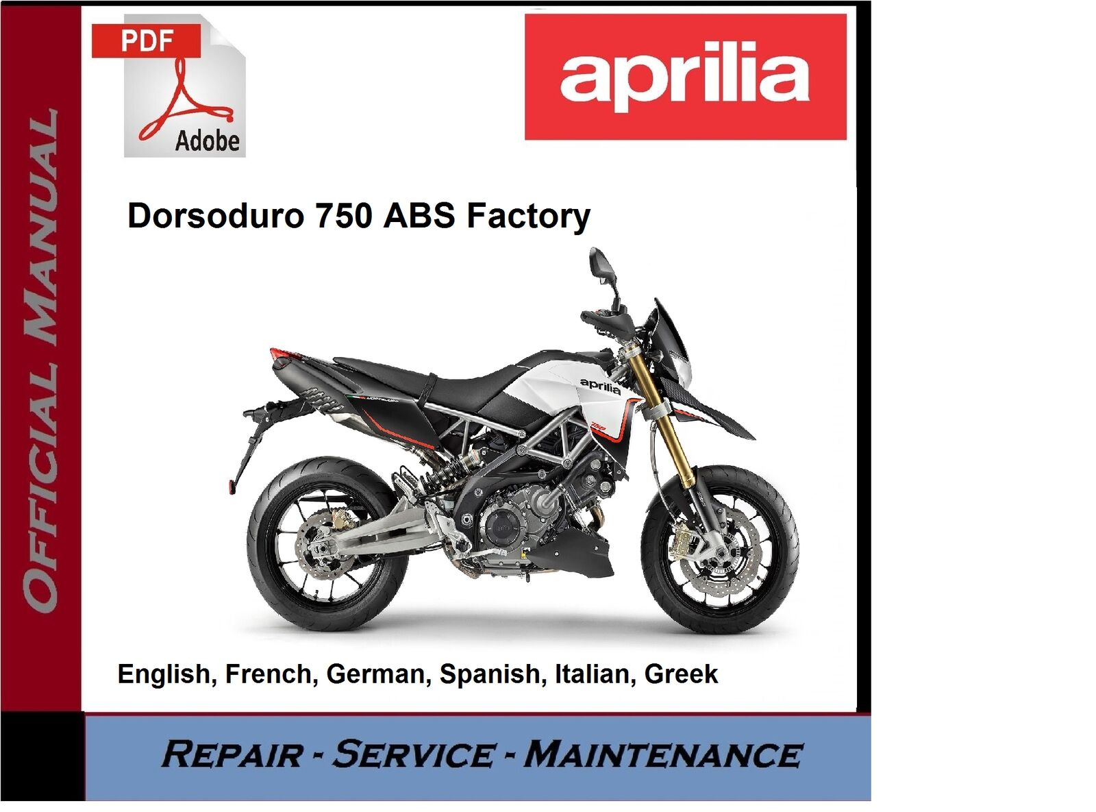 Aprilia Dorsoduro 750 ABS Factory Workshop Repair Service Manual 1 of 1FREE  Shipping ...
