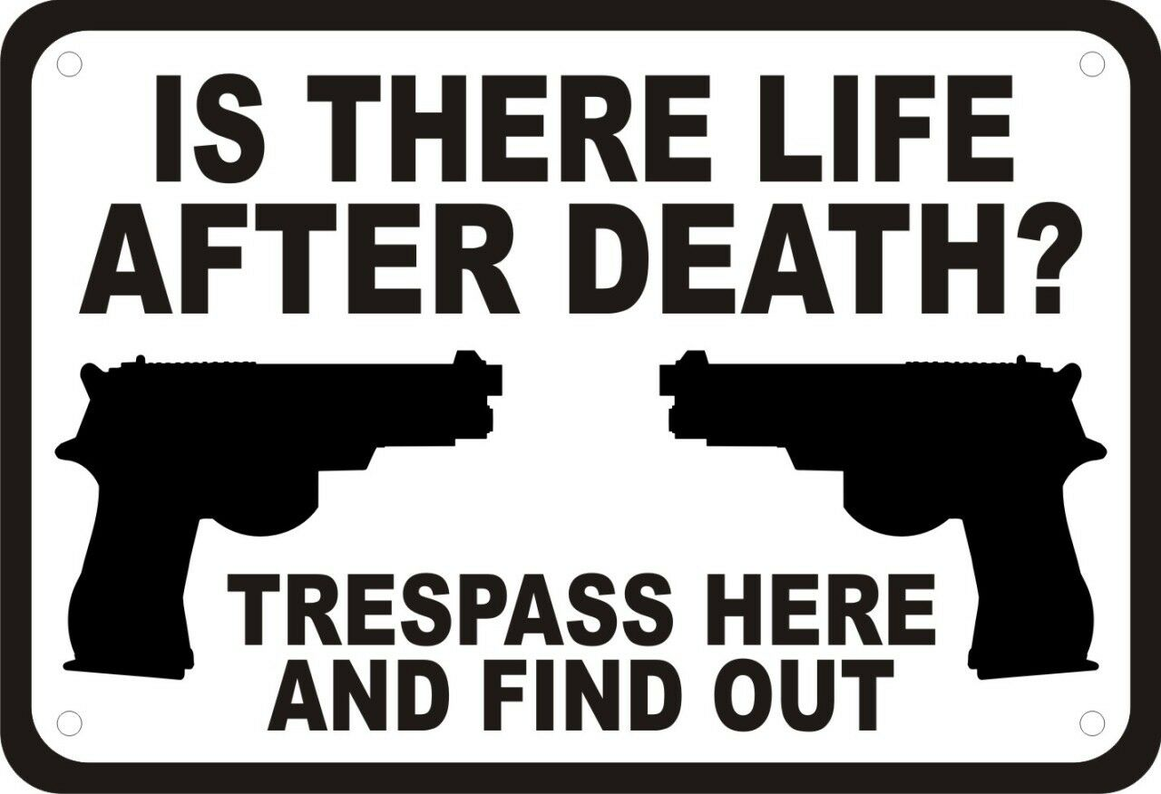 Gun Sign Is There Life After Death