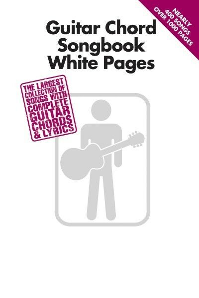 GUITAR CHORD SONGBOOK White Pages Sheet Music Guitar Chord SongBook ...