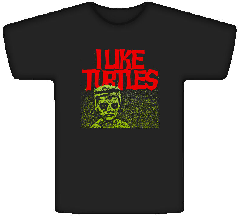 i Like Turtles Kid Now i Like Turtles Funny Joke Kid Tosh Freaky Black t Shirt
