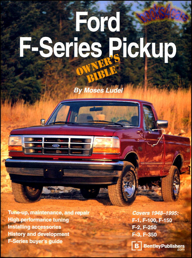 Ford Owners Bible Book Ludel Truck F-Series Pickup Manual Service Info Shop  1 of 1FREE Shipping ...