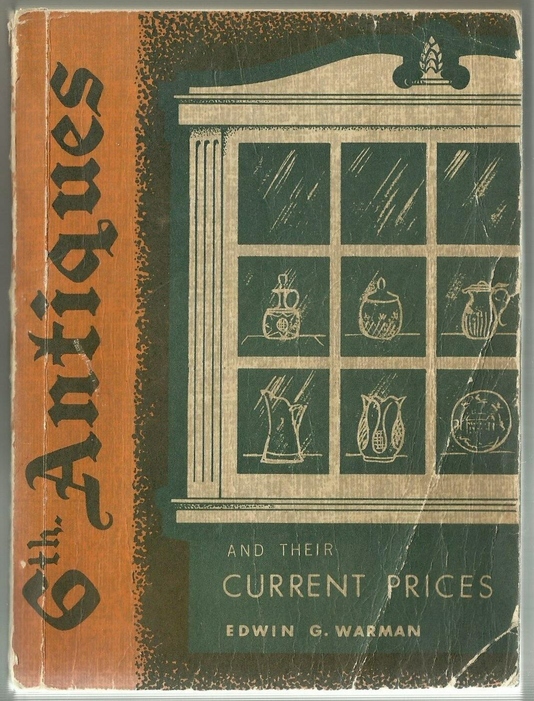 Warman's 6Th Antique Price Guide 1961 2Nd Edition 2Nd Printing Copyright 1960