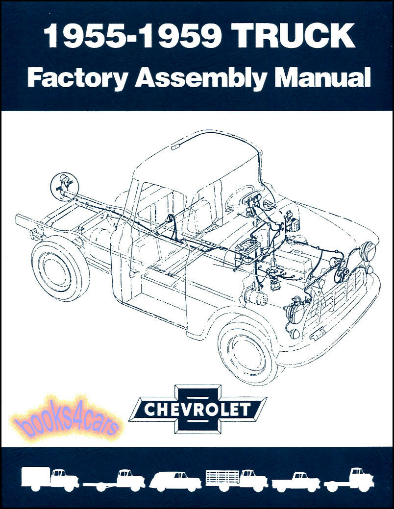 Chevrolet Truck Shop Assembly Manual Chevy Book Gmc Factory Service Gm  1955-1959 1 of 1FREE Shipping See More