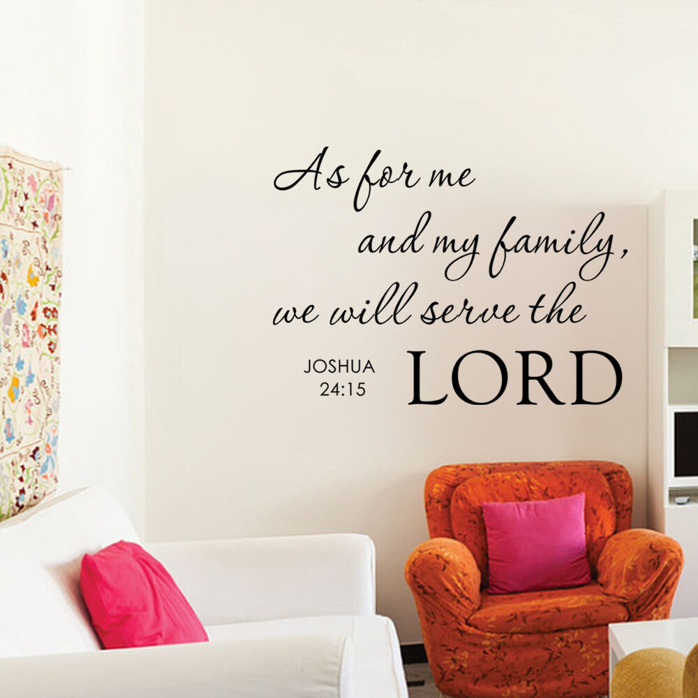 As For Me And My Family Wall Decal Bible Verse Joshua Lord Quote