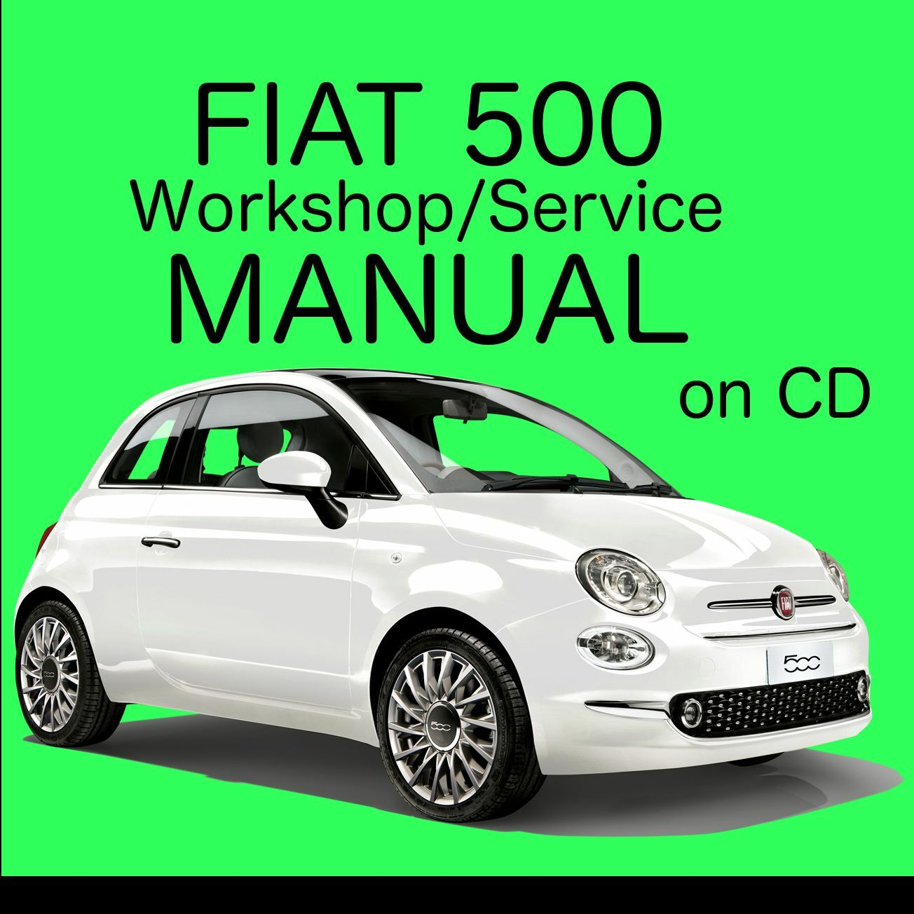 fiat 500 2007 2015 type 312 workshop service repair manual on cd picclick uk. Black Bedroom Furniture Sets. Home Design Ideas